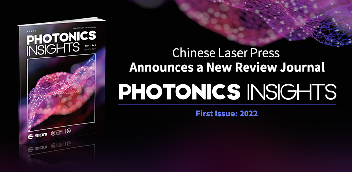 Chinese Laser Press announces a new review journal Photonics Insights